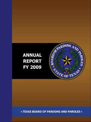 Primary view of object titled 'Texas Board of Pardons and Paroles Annual Report: 2009'.
