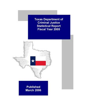 Primary view of object titled 'Texas Department of Criminal Justice Statistical Report: 2005'.