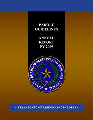 Primary view of object titled 'Texas Parole Guidelines Annual Report: 2009'.
