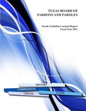 Primary view of object titled 'Texas Parole Guidelines Annual Report: 2011'.