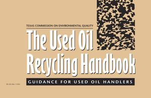 Primary view of object titled 'The Used Oil Recycling Handbook: Guidance for Used Oil Handlers'.