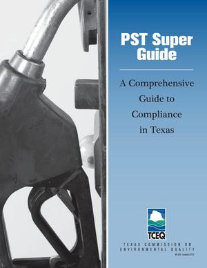 Primary view of object titled 'PST Super Guide: A Comprehensive Guide to Compliance in Texas'.