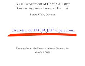 Primary view of object titled 'Overview of TDCJ-CJAD Operations'.