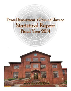 Primary view of object titled 'Texas Department of Criminal Justice Statistical Report: 2014'.