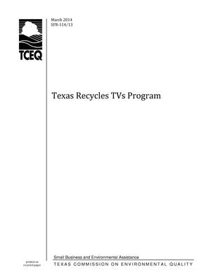 Primary view of object titled 'Texas Commission on Environmental Quality Texas Recycles TVs Program'.
