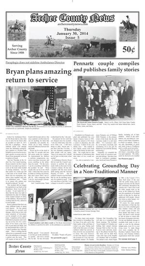 Primary view of object titled 'Archer County News (Archer City, Tex.), Vol. 106, No. 5, Ed. 1 Thursday, January 30, 2014'.