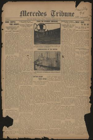 Primary view of Mercedes Tribune (Mercedes, Tex.), Vol. 1, No. 30, Ed. 1 Wednesday, August 26, 1914