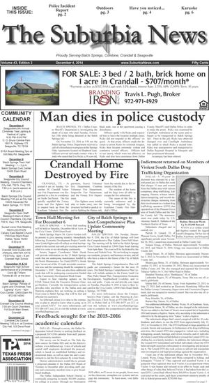 Primary view of object titled 'The Suburbia News (Seagoville, Tex.), Vol. 43, No. 2, Ed. 1 Thursday, December 4, 2014'.