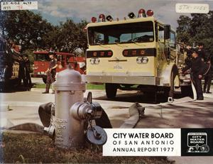 Primary view of object titled 'San Antonio City Water Board Annual Report: 1977'.