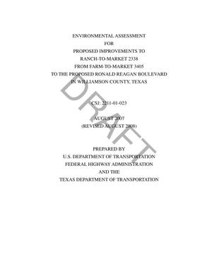 Primary view of object titled 'Environmental Assessment for Proposed Improvements to Ranch-To-Market 2338 from Farm-To-Market 3405 to the Proposed Ronald Reagan Boulevard in Williamson County, TX'.
