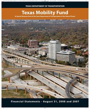 Primary view of object titled 'Texas Mobility Fund Financial Statements: 2008'.