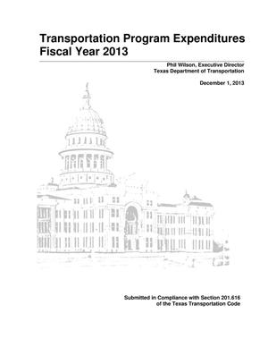 Primary view of object titled 'Texas Transportation Program Expenditures: 2013'.