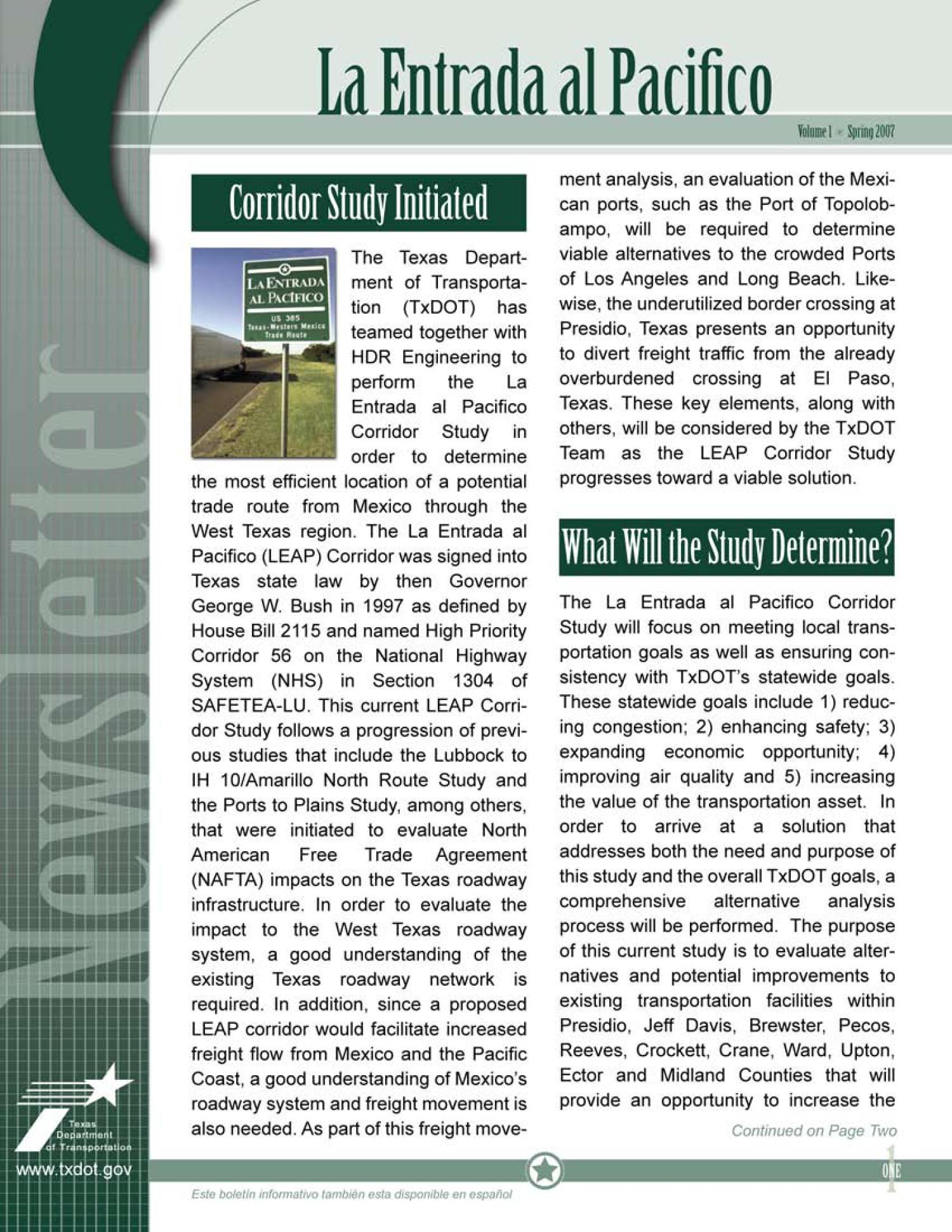 La Entrada al Pacifico Newsletter, Volume 1, Spring 2007                                                                                                      1