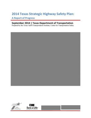 Primary view of object titled '2014 Texas Strategic Highway Safety Plan: A Report of Progress'.