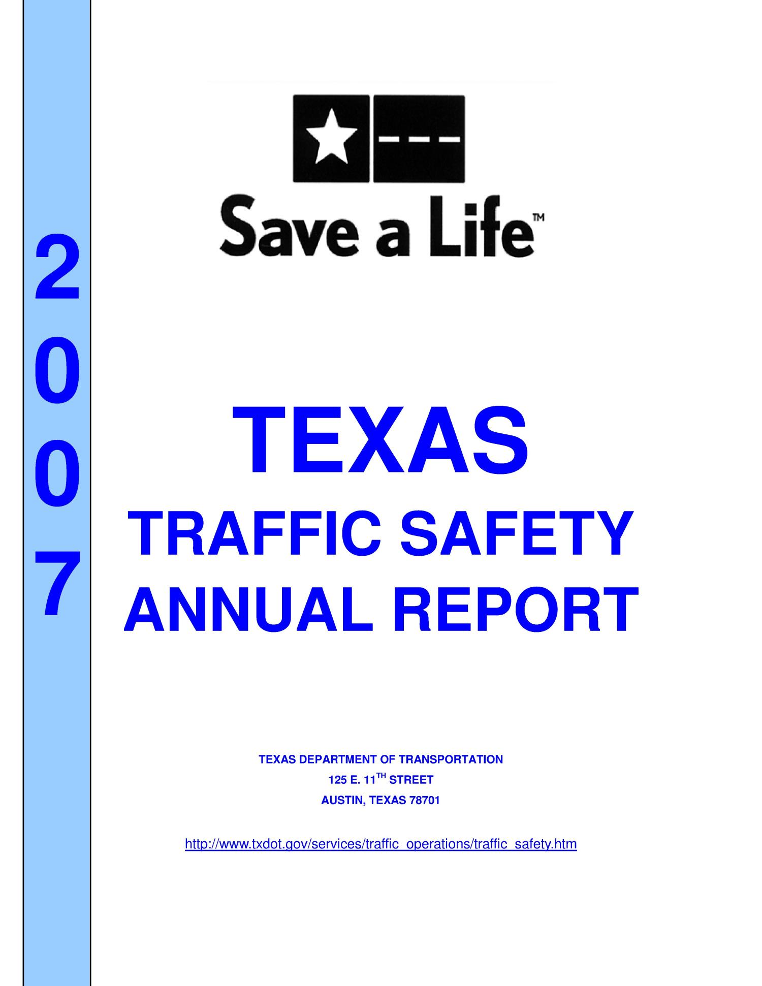 Texas Traffic Safety Program Annual Report: 2007                                                                                                      Title Page