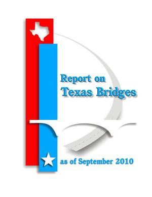 Primary view of object titled 'Report on Texas Bridges as of September 2010'.