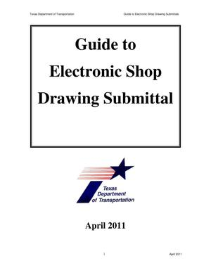 Primary view of object titled 'Guide to Electronic Shop Drawing Submittal'.
