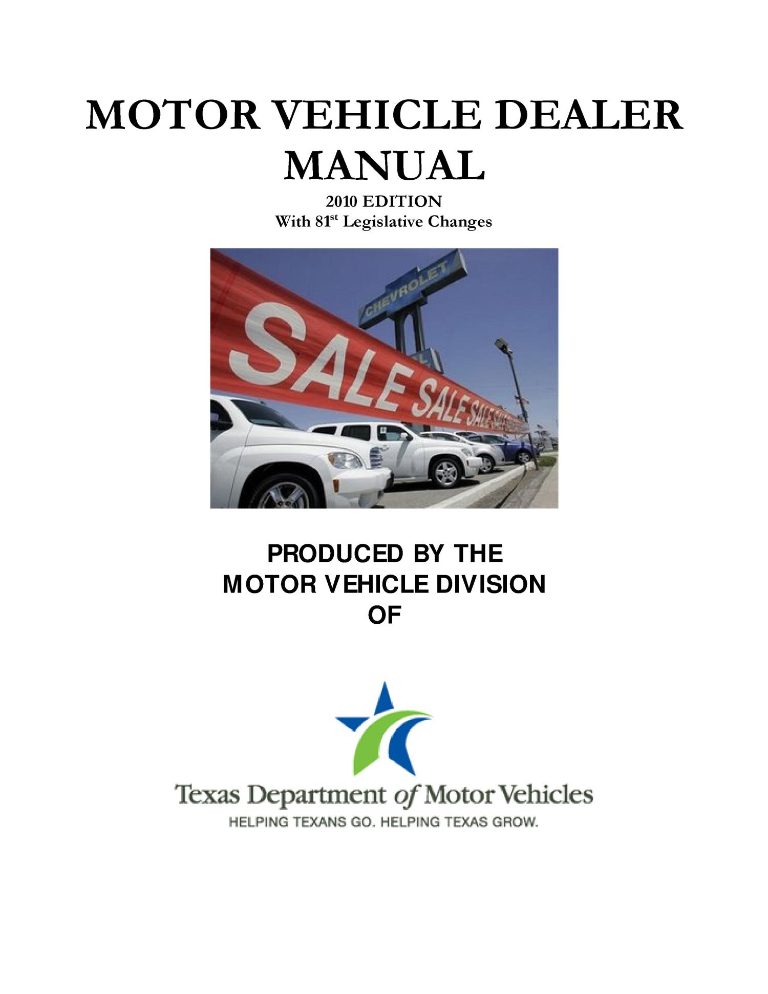 Motor vehicle dealer manual 2010 edition with the 81st for Texas motor vehicle record