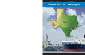 Primary view of object titled 'Texas Ports 2010 - 2011 Capital Program'.