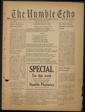 Primary view of object titled 'The Humble Echo (Humble, Tex.), Vol. 1, No. 8, Ed. 1 Friday, August 7, 1942'.