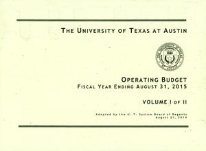 Primary view of object titled 'University of Texas at Austin Operating Budget: 2015, Volume 1'.