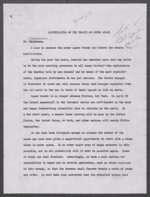 Primary view of object titled '[John Tower Speech about Ratification of the Treaty on Outer Space, 196u]'.