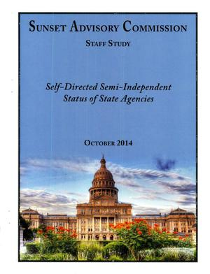 Primary view of object titled 'Sunset Commission Staff Study: Self-Directed Semi-Independent Status of State Agencies'.