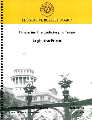 Primary view of object titled 'Financing the Judiciary in Texas: Legislative Primer'.