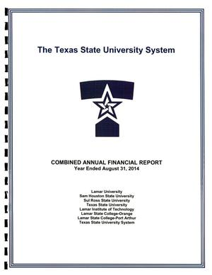 Primary view of object titled 'Texas State University System Annual Financial Report: 2014'.
