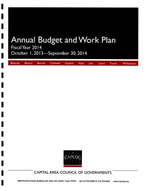 Primary view of object titled 'Annual Budget and Work Plan: Fiscal Year 2014 October 1, 2013-September 30, 2014'.