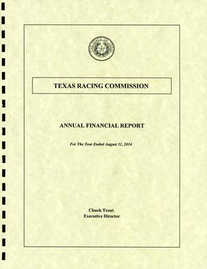 Primary view of object titled 'Texas Racing Commission Annual Financial Report: 2014'.