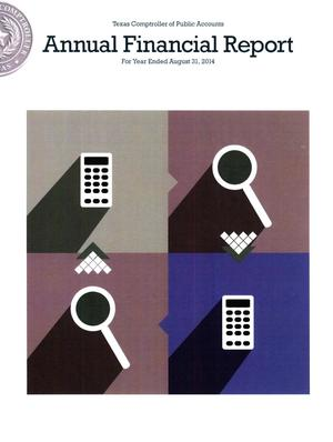 Primary view of object titled 'Texas Comptroller of Public Accounts Annual Financial Report: 2014'.