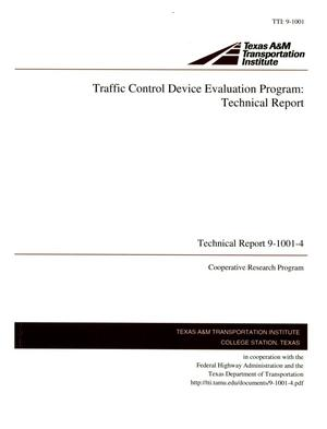 Primary view of object titled 'Traffic Control Device Evaluation Program: Technical Report'.