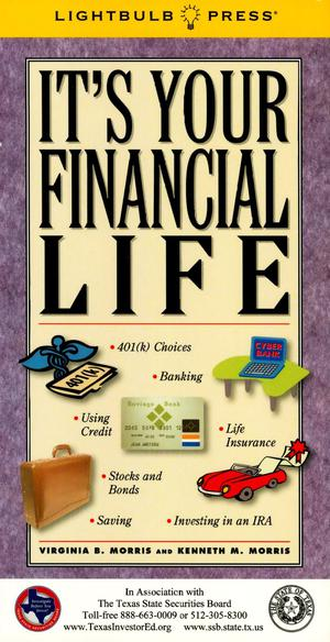 Primary view of object titled 'It's Your Financial Life'.