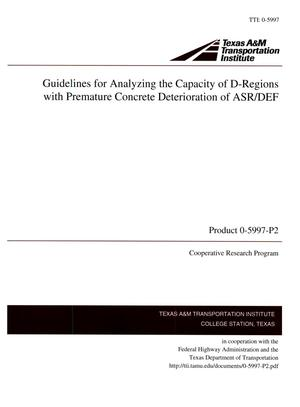 Primary view of object titled 'Guidelines for Analyzing the Capacity of D-Regions with Premature Concrete Deterioration of ASR/DEF'.