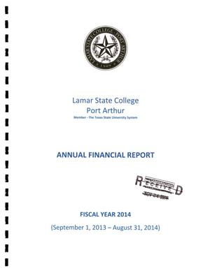 Primary view of object titled 'Lamar State College Annual Financial Report: Fiscal Year ended August 31, 2014'.