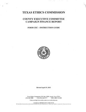 Primary view of object titled 'Form CEC Instruction Guide: County Executive Committee Campaign Finance Report'.