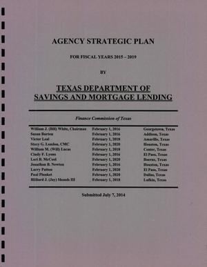 Primary view of object titled 'Texas Department of Savings and Mortgage Lending Strategic Plan: Fiscal Years 2015-2019'.