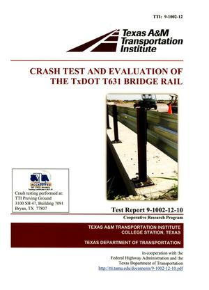 Primary view of object titled 'Crash Test and Evaluation of the TCDOT T631 Bridge Rail'.