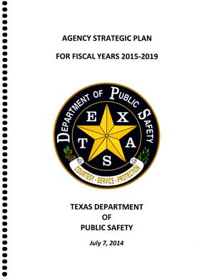 Primary view of object titled 'Texas Department of Public Safety Strategic Plan: Fiscal Years 2015-2019'.