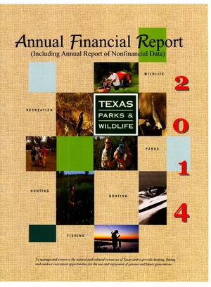 Primary view of object titled 'Texas Parks and Wildlife Department Annual Financial Report: 2014'.