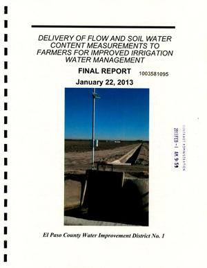 Primary view of object titled 'Delivery of Flow and Soil Water Content Measurements to Farmers for Improved Irrigation Water Management Final Report'.