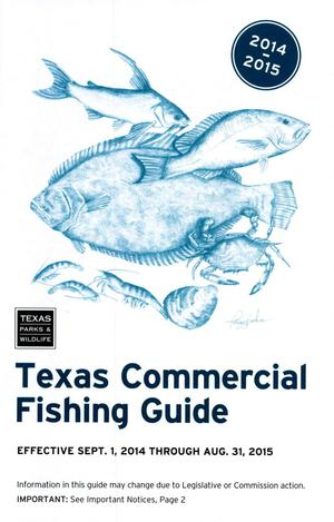 Primary view of object titled 'Texas Commercial Fishing Guide: 2014-2015'.