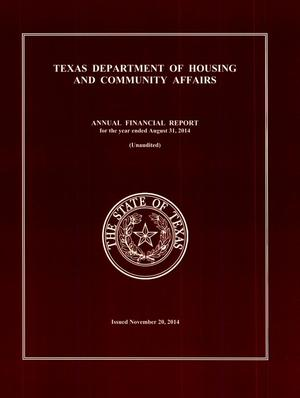 Primary view of object titled 'Texas Department of Housing and Community Affairs Annual Financial Report: 2014'.