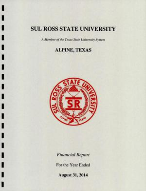 Primary view of object titled 'Sul Ross State University Annual Financial Report: 2014'.