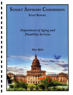 Primary view of object titled 'Sunset Commission Staff Report: Department of Aging and Disability Services'.