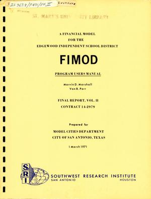 Primary view of object titled 'A Financial Model for the Edgewood Independent School District: FiMod Program Users Manual'.
