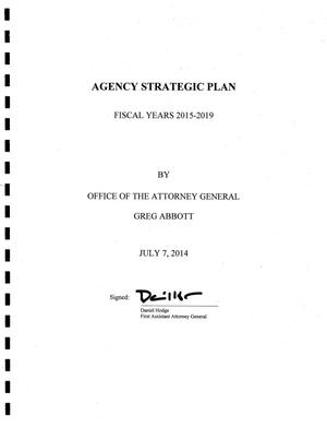 Primary view of object titled 'Texas Attorney General's Office Strategic Plan: Fiscal Years 2015-2019'.
