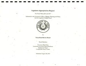 Primary view of object titled 'Texas Bond Review Board Requests for Legislative Appropriations: Fiscal Years 2016 and 2017'.