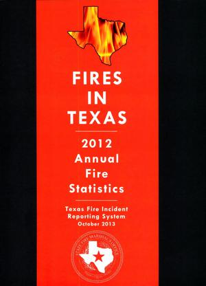Primary view of object titled 'Fires in Texas: Annual Fire Statistics, 2012'.